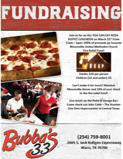 Bubba's 33 in Waco will be hosting a fundraiser to benefit Mooreville United Methodist Church and their fire relief funds.