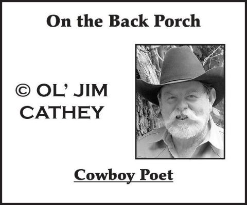 On the Back Porch - Jim Cathey, Cowboy Poet