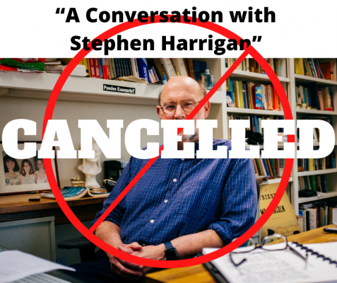 """A Conversation with Stephen Harrigan,"" has been canceled."